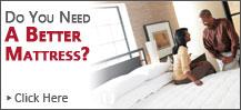 Need better mattresses